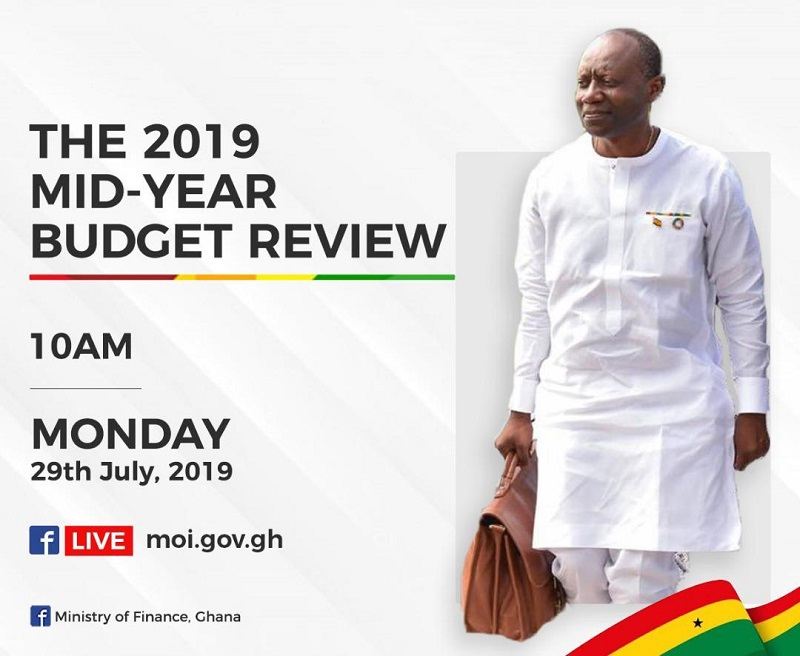 Minister of Finance Present mid year review to Ghana's Parliament